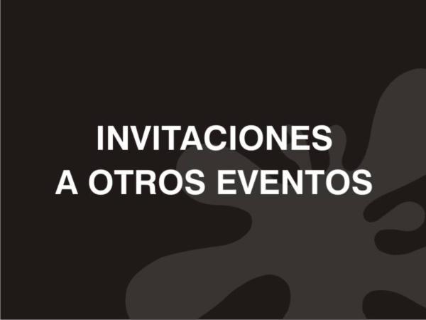 Invitaciones a otros eventos